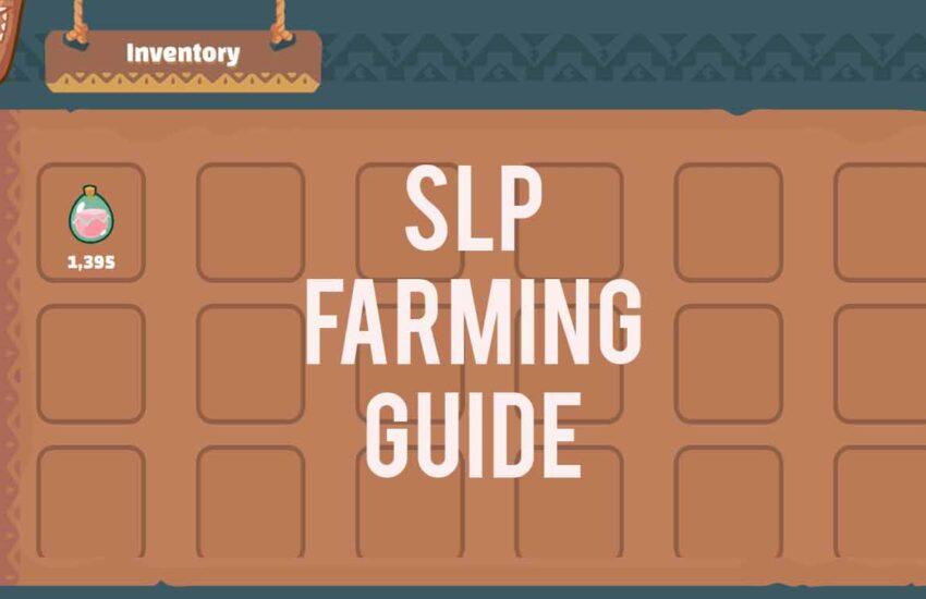 Guía de agricultura SLP - Axie Infinity